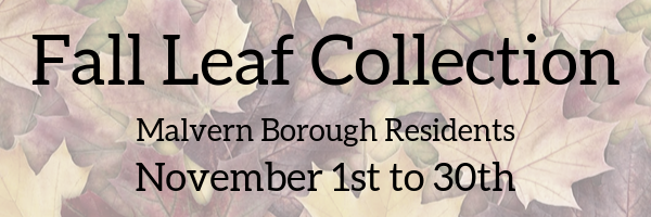 Fall Leaf Collections Malvern Borough Residents November 1st to 30th